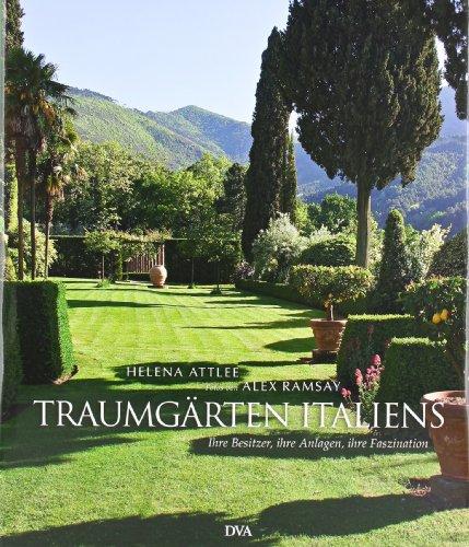9783421037626: Traumgärten Italiens: Ihre Besitzer, ihre Anlagen, ihre Faszination
