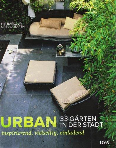 9783421037831: Urban - 33 Gärten in der Stadt: Inspirierend, vielseitig, einladend