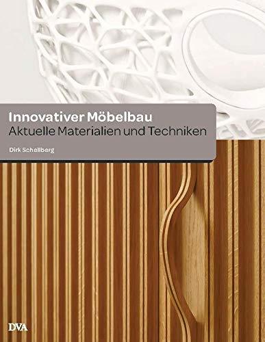 9783421037862: Innovativer Möbelbau: Aktuelle Materialien und Techniken