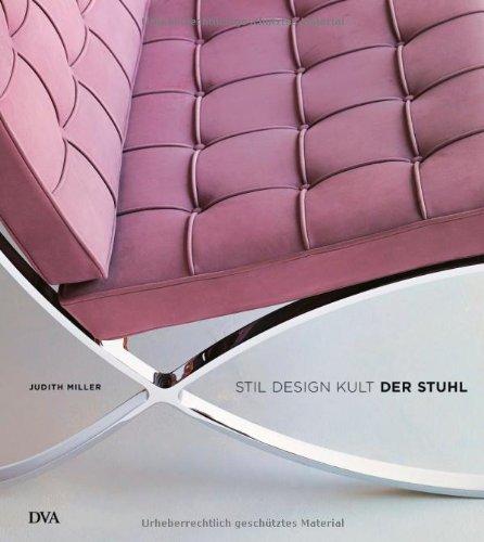 9783421038098: Der Stuhl: Stil - Design - Kult