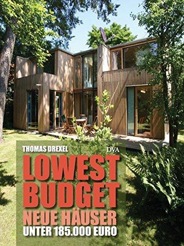 Lowest Budget - Neue Häuser unter 185.000 Euro: Thomas Drexel