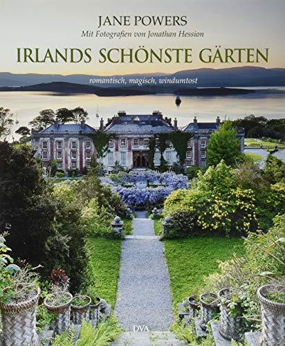 Irlands schönste Gärten: Jane Powers