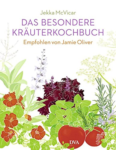 9783421038548: Das besondere Kräuterkochbuch