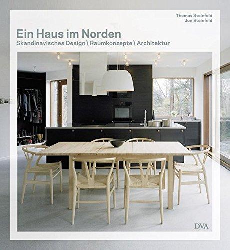 Ein Haus im Norden - Skandinavisches Design Raumkonzepte Architektur: Thomas Steinfeld