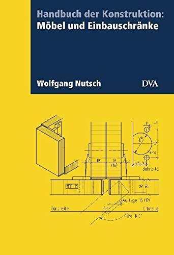 9783421038623: Handbuch der Konstruktion: Möbel und Einbauschränke