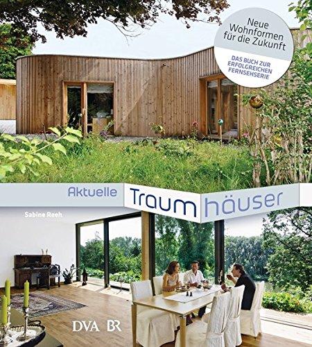 9783421039095: Aktuelle Traumhäuser: Neue Wohnformen für die Zukunft