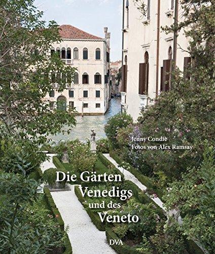 9783421039255: Die Gärten Venedigs und des Veneto