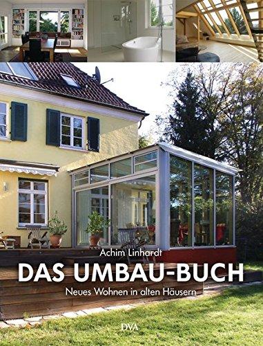 9783421039293: Das Umbau-Buch: Neues Wohnen in alten Häusern