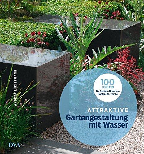9783421039422: Attraktive Gartengestaltung mit Wasser