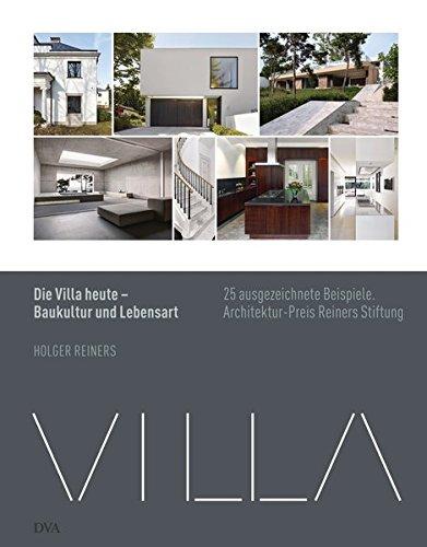 9783421039507: Die Villa heute - Baukultur und Lebensart: 25 ausgezeichnete Beispiele. Architekturpreis Reiners Stiftung