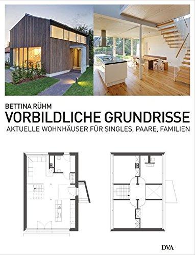 9783421039583: Vorbildliche Grundrisse: Aktuelle Wohnh�user f�r Singles, Paare und Familien
