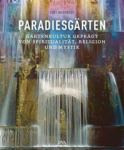Paradiesgärten: Toby Musgrave