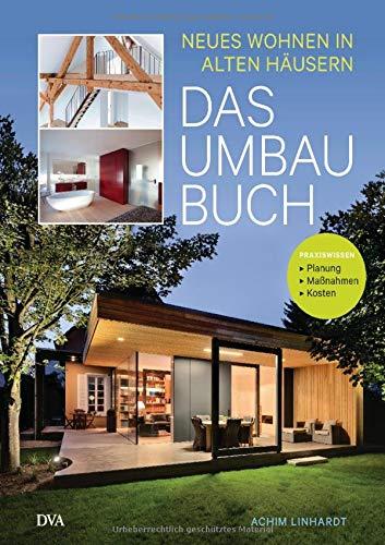9783421040428: Das Umbau-Buch: Neues Wohnen in alten Häusern