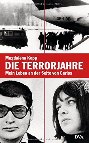 Die Terrorjahre: Magdalena Kopp