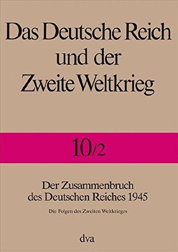 Das Deutsche Reich und der Zweite Weltkrieg 10/2