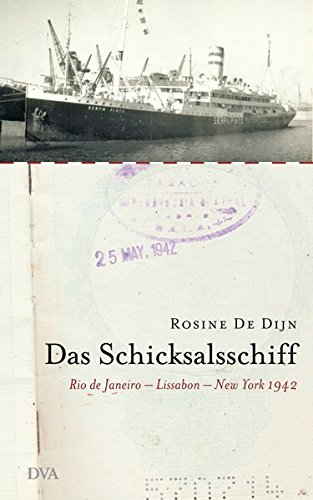 9783421043504: Das Schicksalsschiff. Rio de Janeiro - Lissabon - New York 1942.