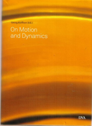 9783421044082: On Motion and Dynamics