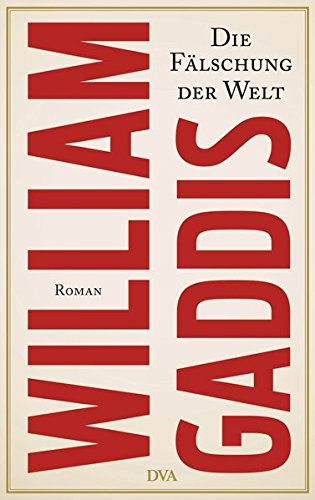 Die Fälschung der Welt (3421045194) by William Gaddis