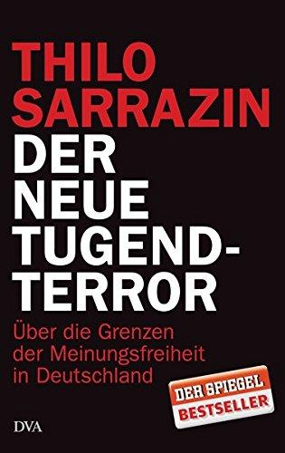 9783421046178: Der neue Tugendterror: Über die Grenzen der Meinungsfreiheit in Deutschland