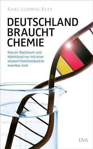 9783421046604: Deutschland braucht Chemie