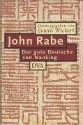 9783421050984: John Rabe. Der gute Mensch von Nanking.