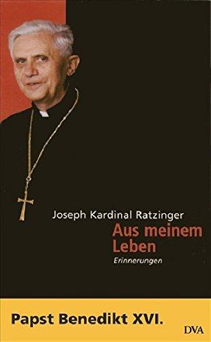 9783421051233: Benedikt XVI - Aus meinem Leben: Erinnerungen (1927-1977)