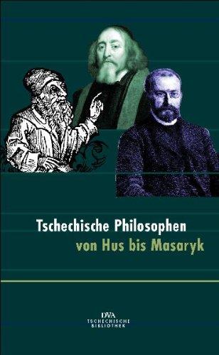 9783421052438: Tschechische Philosophen von Hus bis Masaryk.