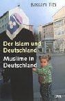 9783421053855: Der Islam und Deutschland. Muslime in Deutschland
