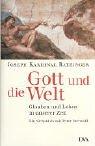 9783421054289: Gott und die Welt: Glauben und Leben in unserer Zeit : ein Gespräch mit Peter Seewald