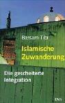 9783421056337: Islamische Zuwanderung: Die gescheiterte Integration