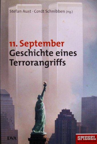9783421056566: 11. September Geschichte Eines Terrorangrifs