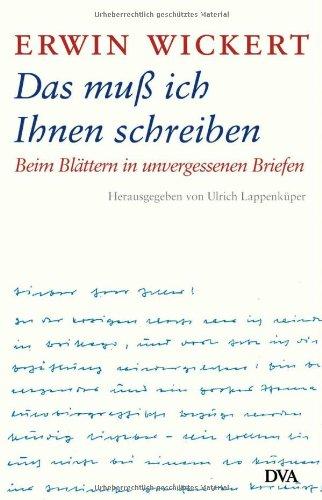 9783421058577: Das mu� ich Ihnen schreiben: Beim Bl�ttern in unvergessenen Briefen