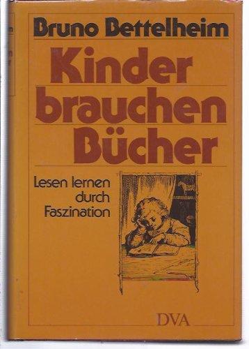 9783421061201: Kinder brauchen Bücher. Lesen lernen durch Faszination (Livre en allemand)