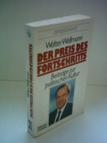 9783421061409: Der Preis des Fortschritts: Beiträge zur politischen Kultur