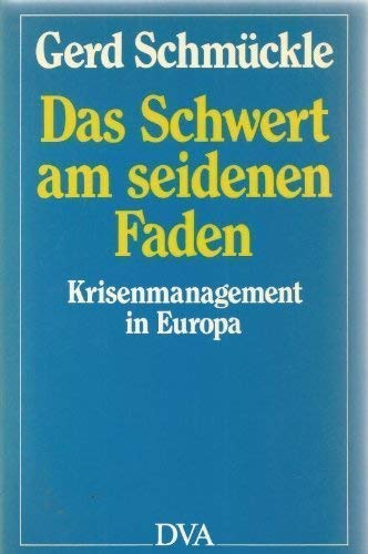 9783421061850: Das Schwert am seidenen Faden. Krisenmanagement in Europa