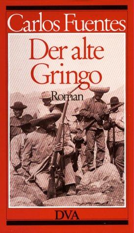 9783421063168: Der alte Gringo