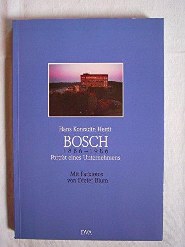 9783421063243: Bosch, 1886-1986: Porträt eines Unternehmens