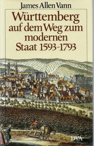 9783421063250: Württemberg auf dem Weg zum modernen Staat