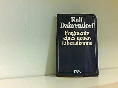 9783421063618: Fragmente eines neuen Liberalismus