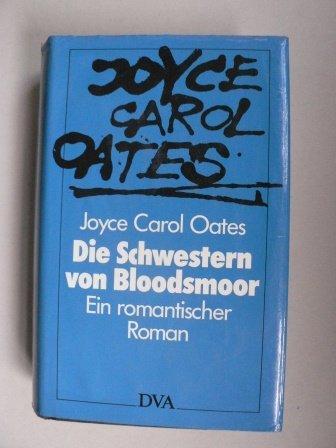9783421063625: A Bloodsmoor Romance.