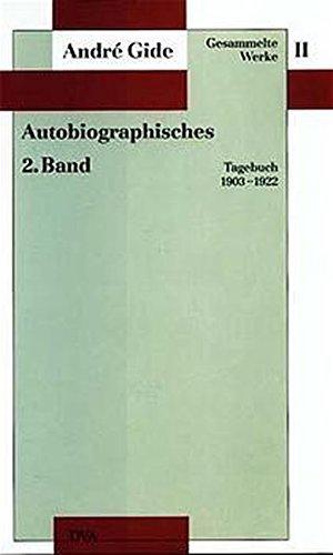 9783421064622: Gide, A: Gesammelte Werke II. Autobiographisches - 2. Band