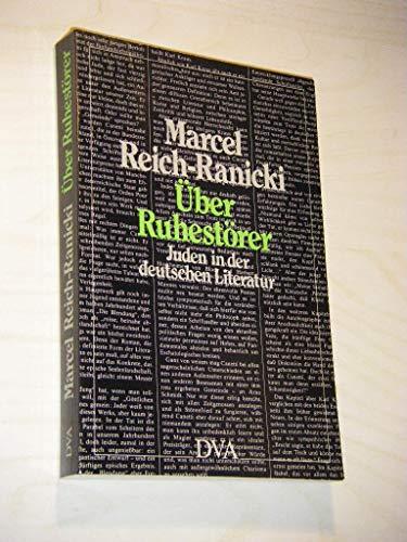 9783421064912: Über Ruhestörer. Juden in der Deutschen Literatur