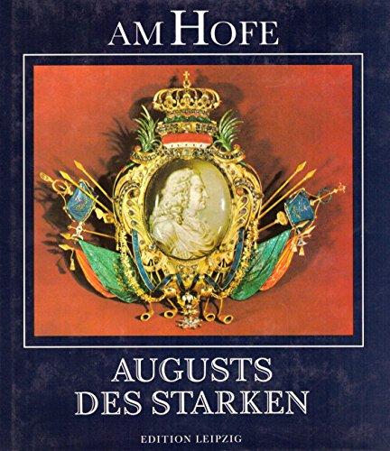 9783421065216: Am Hofe August des Starken