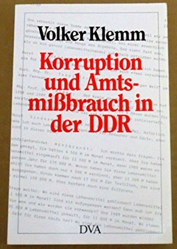 Korruption und Amtsmissbrauch in der DDR - Volker Klemm