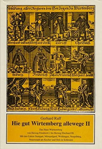 9783421066275: Hie gut Wirtemberg allewege, Bd.2, Das Haus Württemberg von Herzog Friedrich I. bis Herzog Eberhard III.