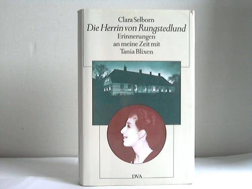 Die Herrin von Rungstedlund. Erinnerungen an meine Zeit mit Tania Blixen