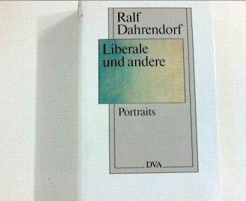 Liberale und andere: Portraits (German Edition) (9783421066695) by Ralf Dahrendorf