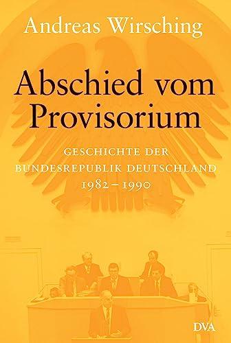 Abschied vom Provisiorium: Andreas Wirsching
