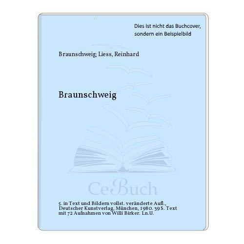 Braunschweig (Deutsche Lande, deutsche Kunst) (German Edition): Reinhard Liess
