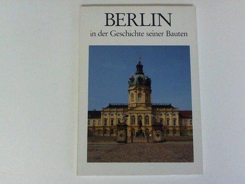 9783422001336: Berlin. In der Geschichte seiner Bauten